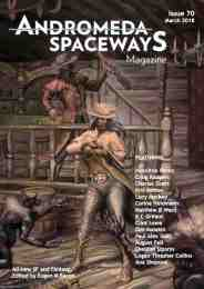 """A Dusty Arrival"" is the cover story for the award-winning Australian publication Andromeda Spaceways Magazine (March 2018)."